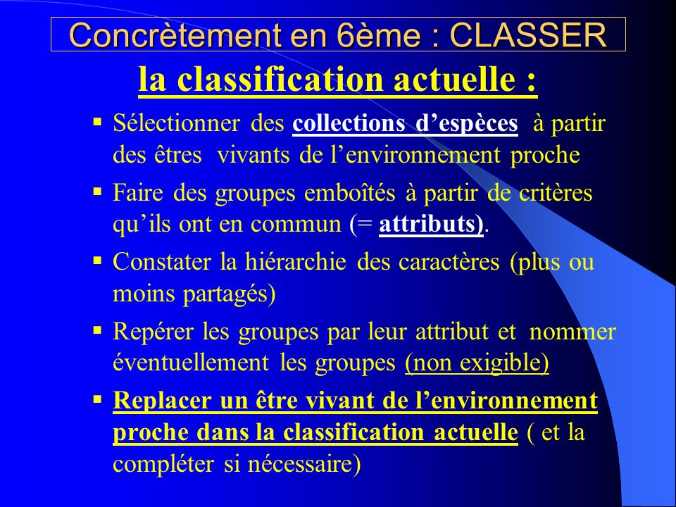 Concrètement en 6ème : CLASSER
