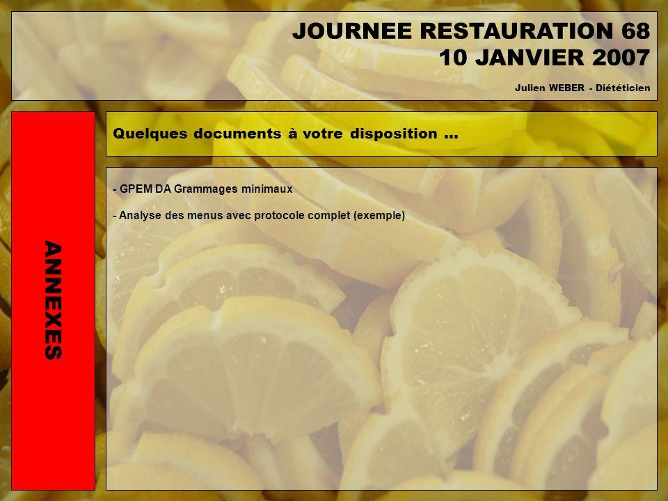 JOURNEE RESTAURATION 68 10 JANVIER 2007 ANNEXES