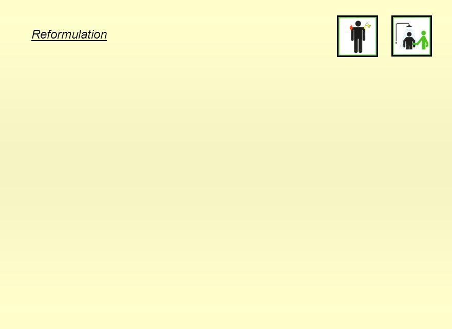 Reformulation 25