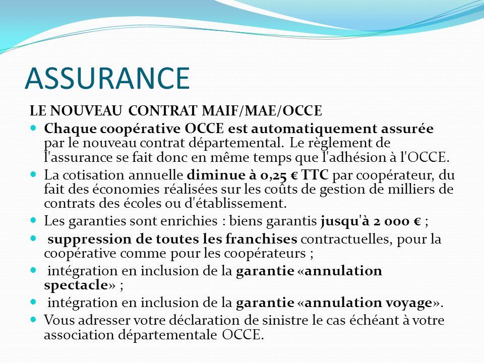 ASSURANCE LE NOUVEAU CONTRAT MAIF/MAE/OCCE