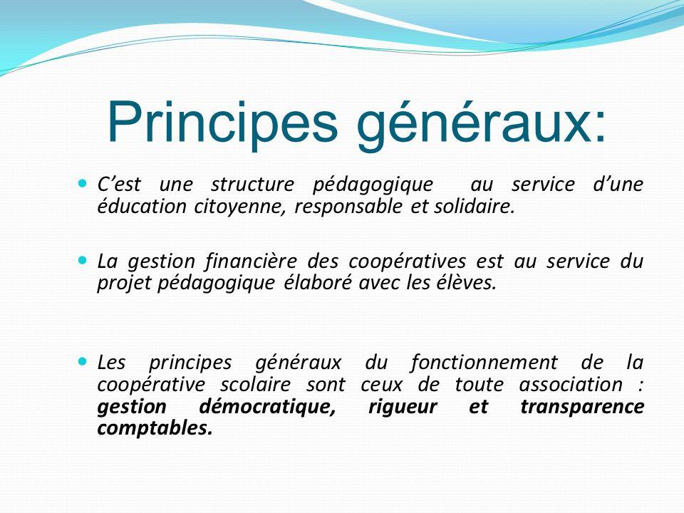 Principes généraux: C'est une structure pédagogique au service d'une éducation citoyenne, responsable et solidaire.