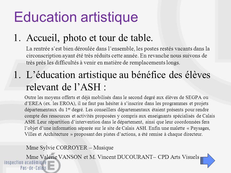 Education artistique Accueil, photo et tour de table.