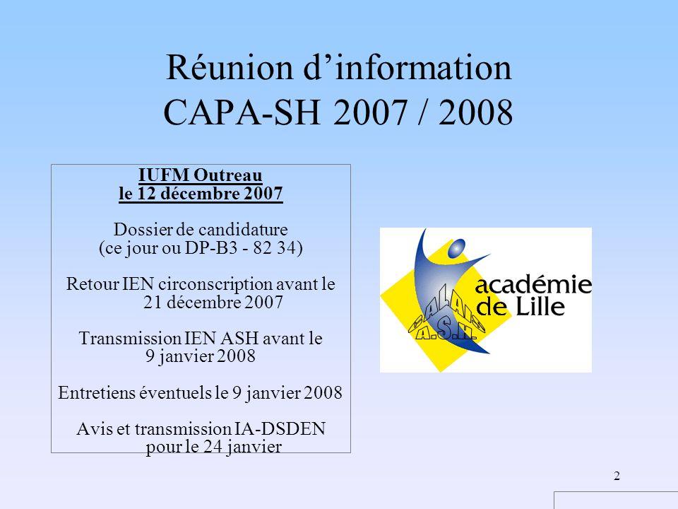 Réunion d'information CAPA-SH 2007 / 2008