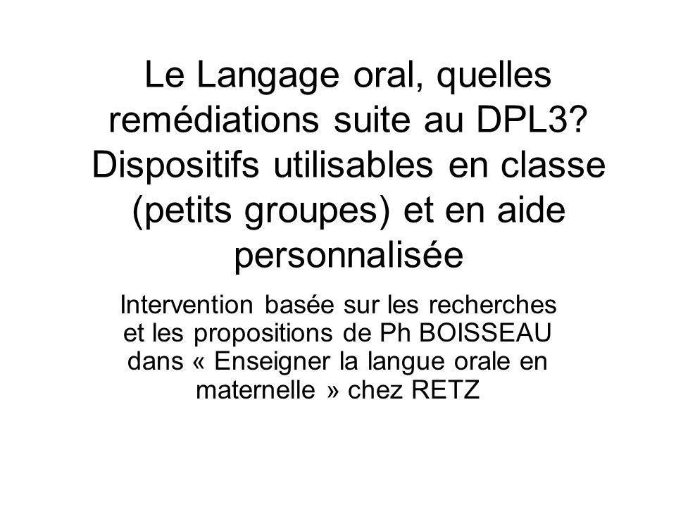Le Langage oral, quelles remédiations suite au DPL3