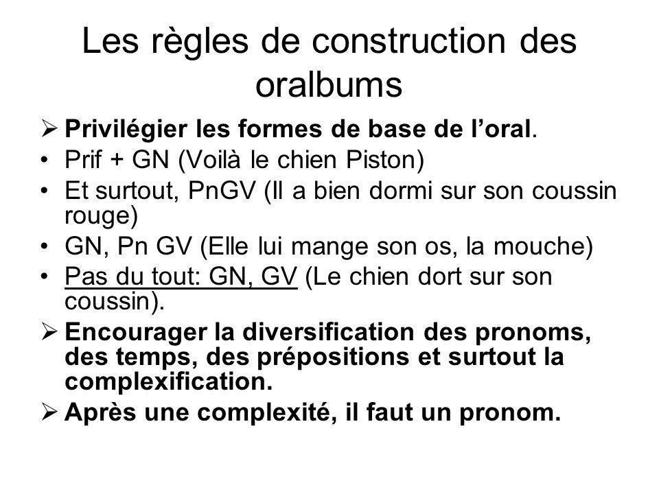 Les règles de construction des oralbums