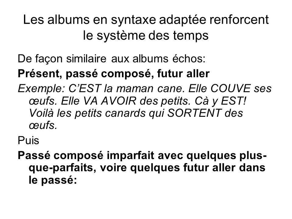 Les albums en syntaxe adaptée renforcent le système des temps