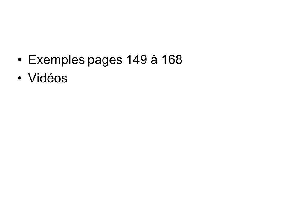 Exemples pages 149 à 168 Vidéos