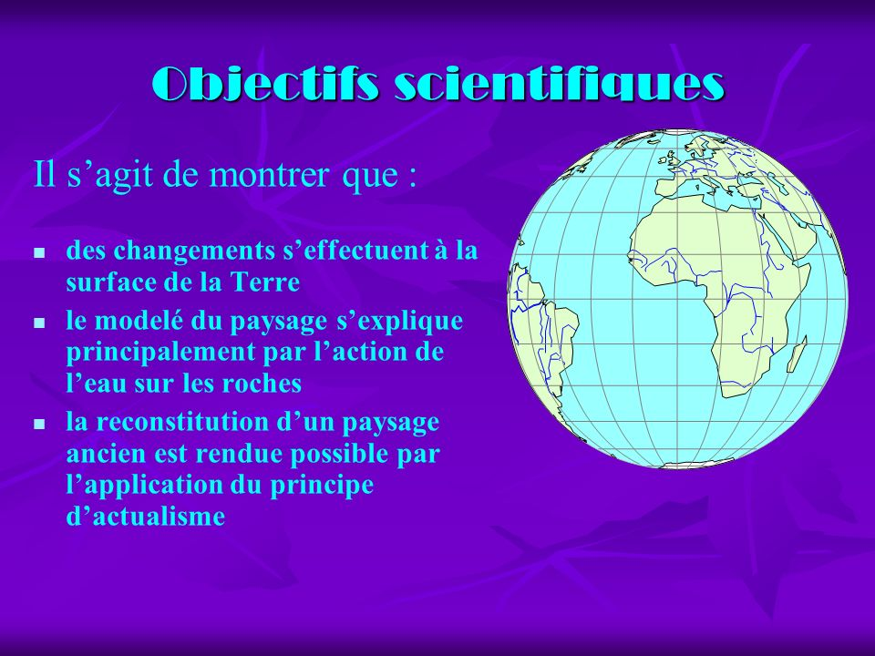 Objectifs scientifiques