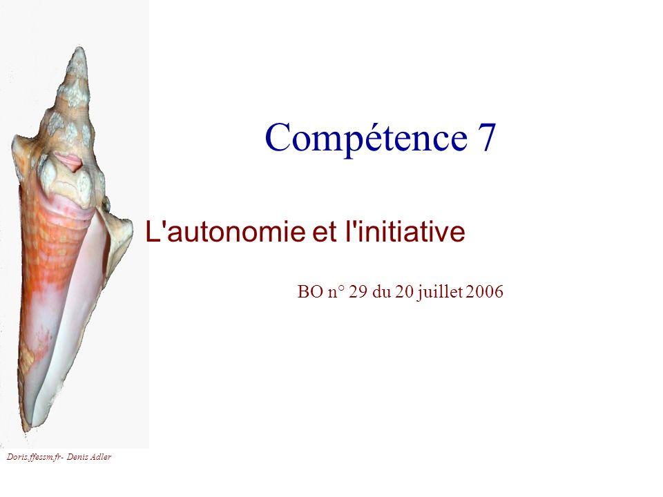 L autonomie et l initiative BO n° 29 du 20 juillet 2006
