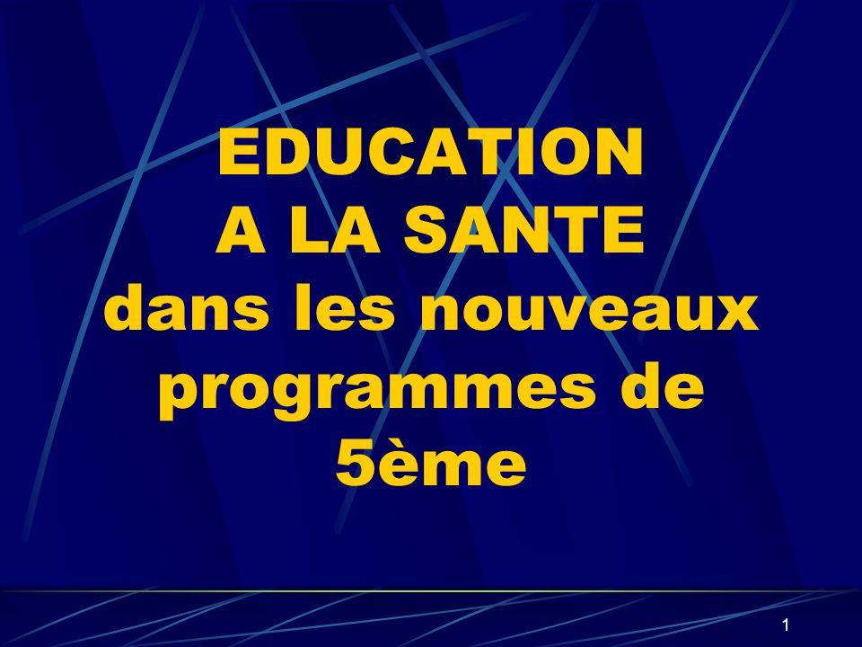 EDUCATION A LA SANTE dans les nouveaux programmes de 5ème