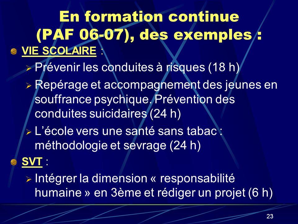 En formation continue (PAF 06-07), des exemples :