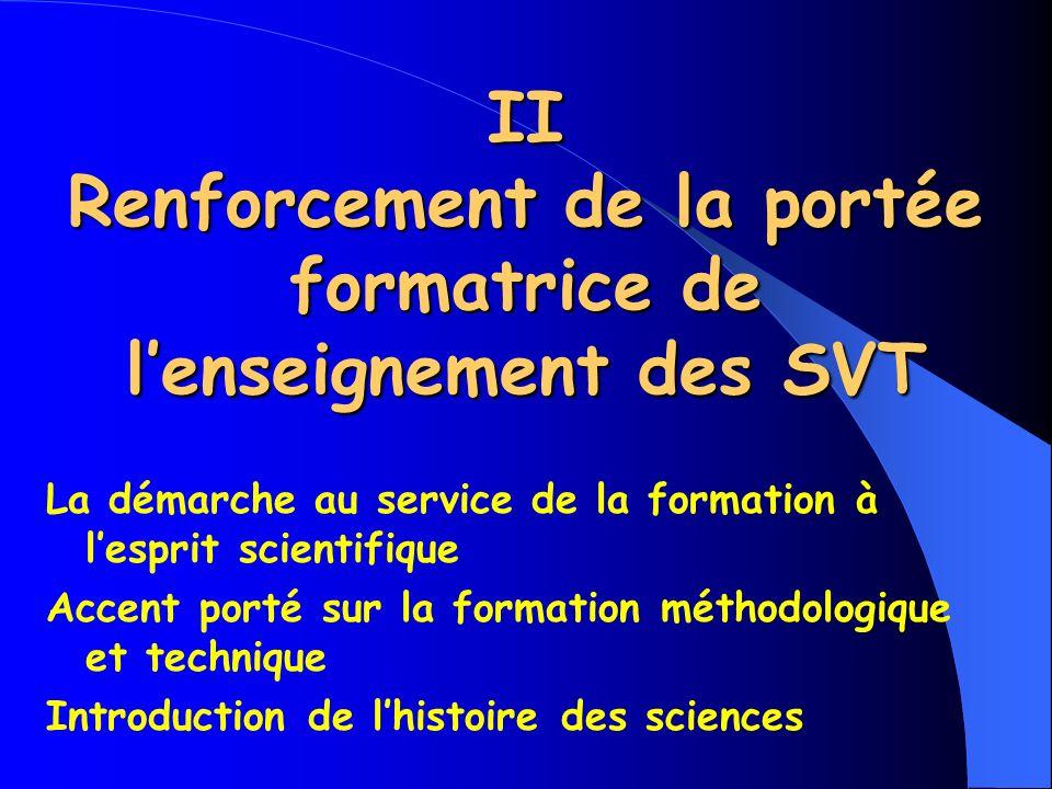 II Renforcement de la portée formatrice de l'enseignement des SVT