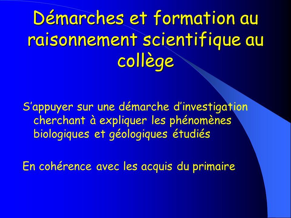 Démarches et formation au raisonnement scientifique au collège