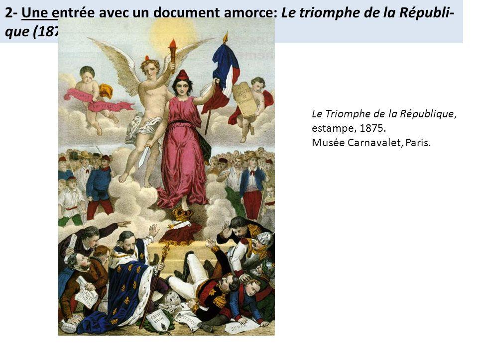 2- Une entrée avec un document amorce: Le triomphe de la Républi-