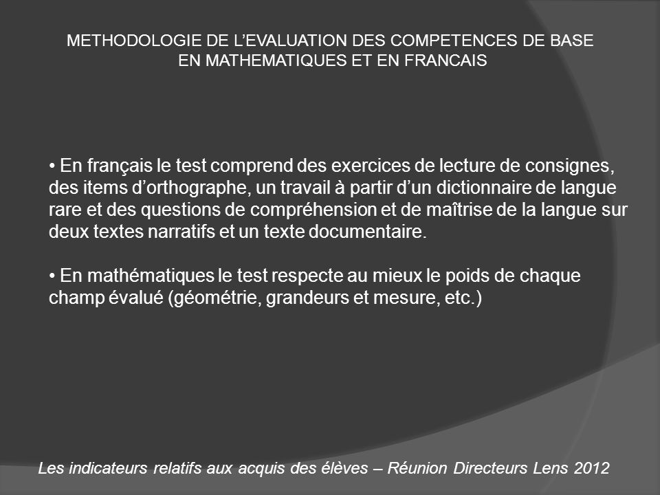 METHODOLOGIE DE L'EVALUATION DES COMPETENCES DE BASE
