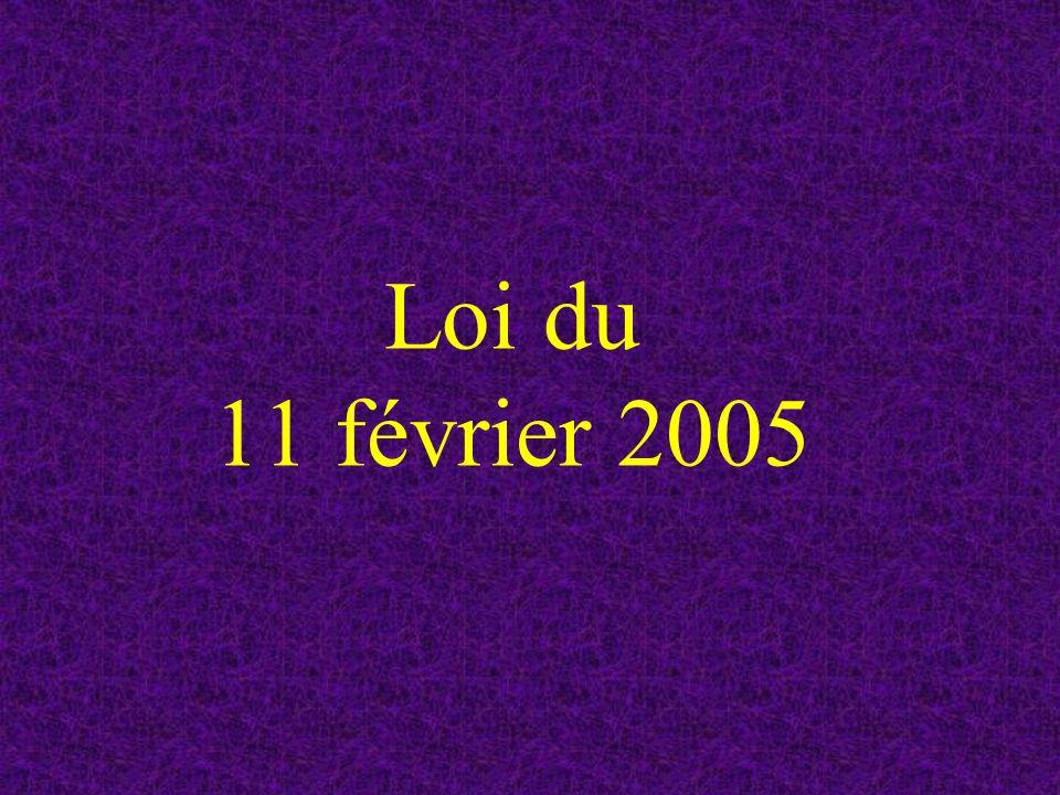 Loi du 11 février 2005