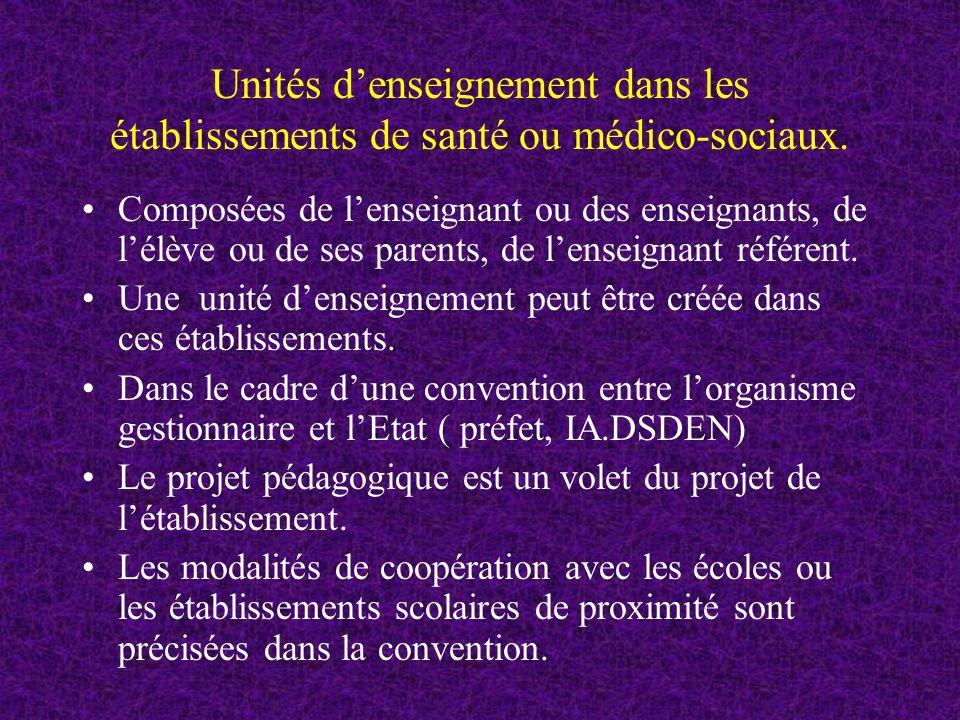 Unités d'enseignement dans les établissements de santé ou médico-sociaux.