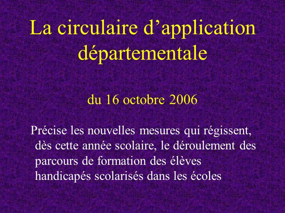 La circulaire d'application départementale du 16 octobre 2006