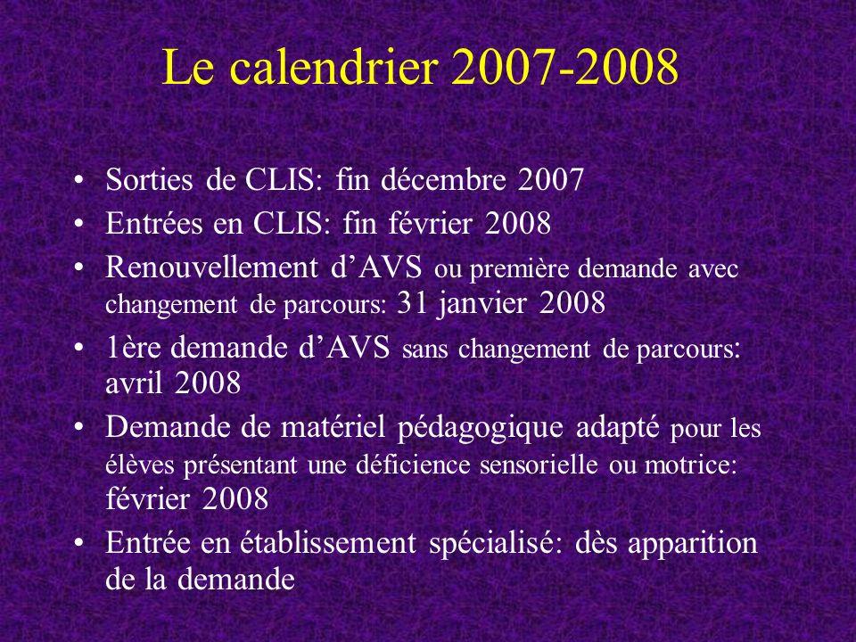 Le calendrier 2007-2008 Sorties de CLIS: fin décembre 2007