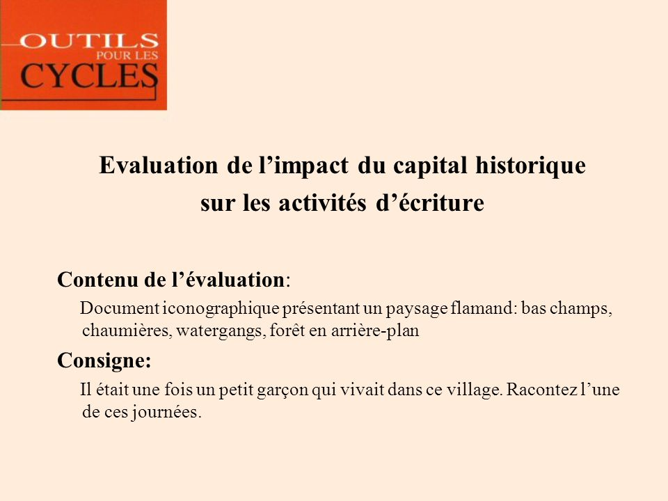 Evaluation de l'impact du capital historique