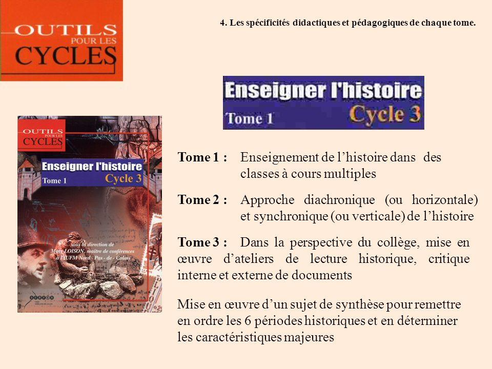 Tome 1 : Enseignement de l'histoire dans des classes à cours multiples