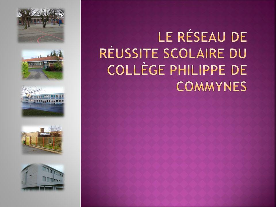 Le Réseau de Réussite Scolaire du Collège Philippe de Commynes