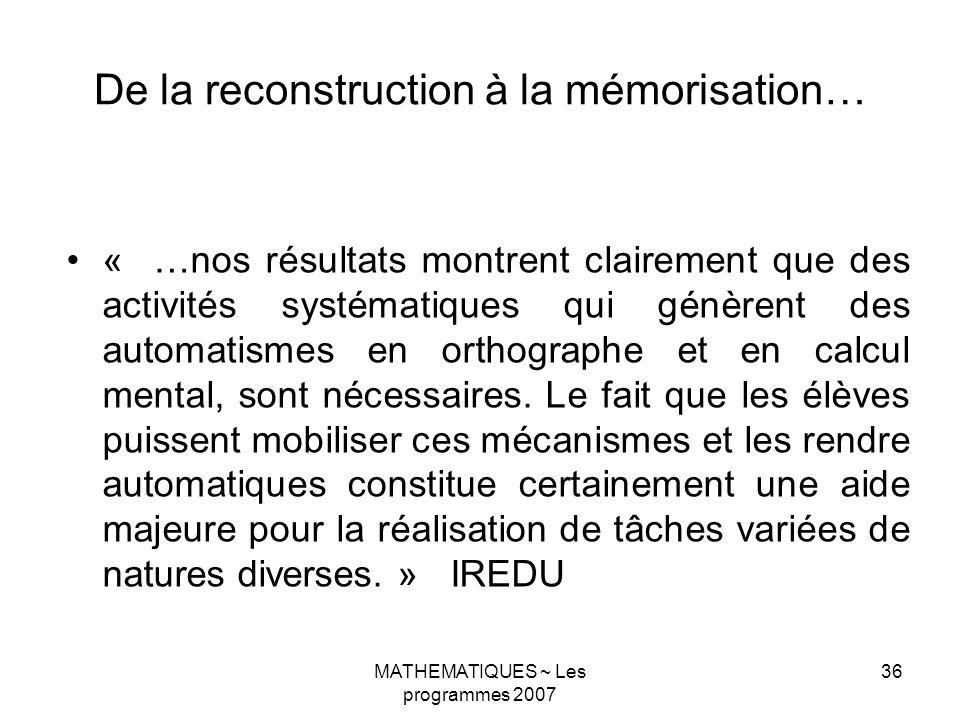 De la reconstruction à la mémorisation…