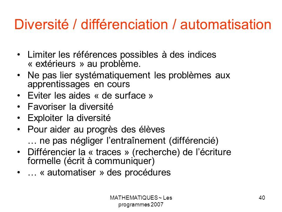 Diversité / différenciation / automatisation