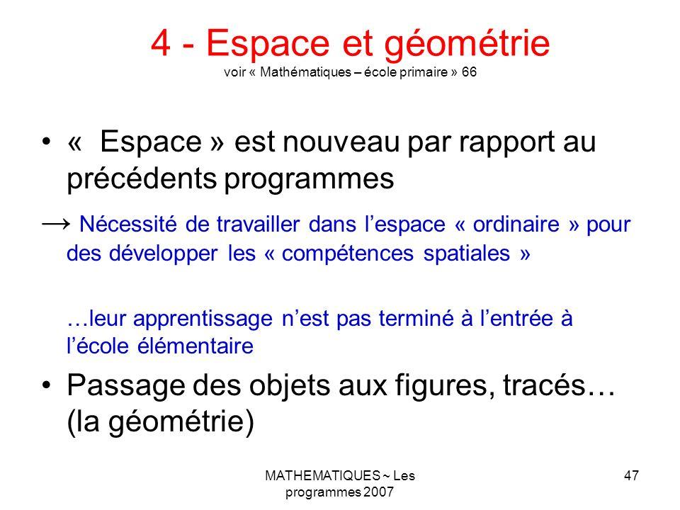 4 - Espace et géométrie voir « Mathématiques – école primaire » 66