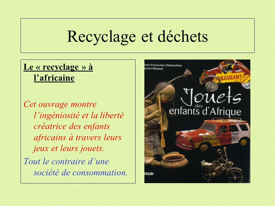 Recyclage et déchets Le « recyclage » à l'africaine