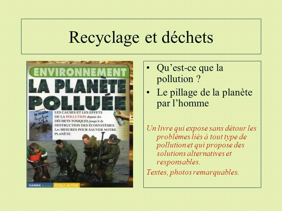 Recyclage et déchets Qu'est-ce que la pollution