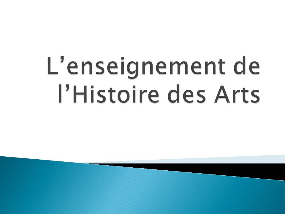 L'enseignement de l'Histoire des Arts