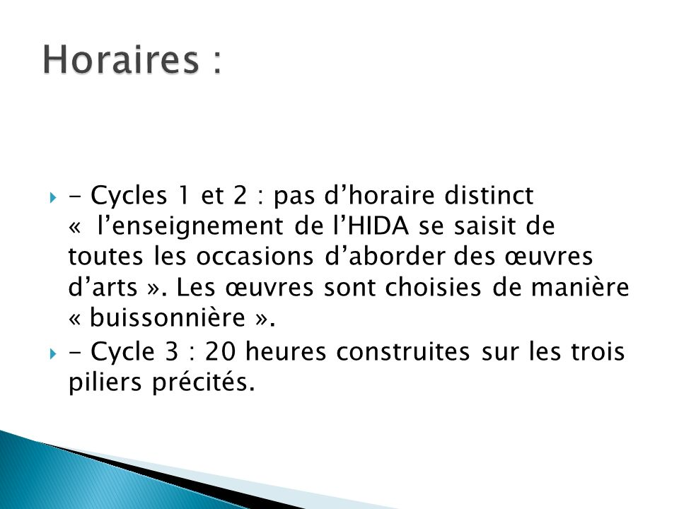 Horaires :