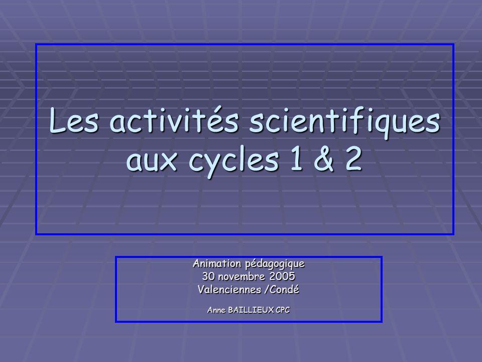 Les activités scientifiques aux cycles 1 & 2