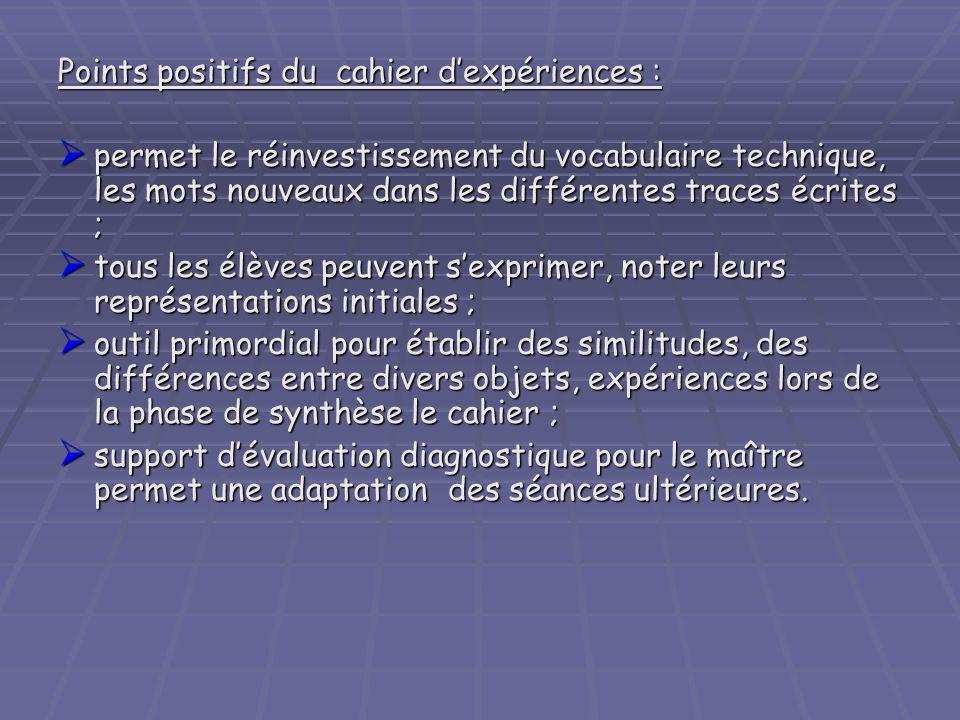 Points positifs du cahier d'expériences :