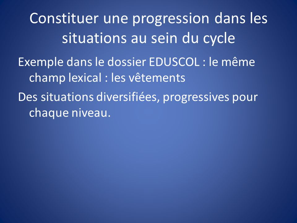 Constituer une progression dans les situations au sein du cycle
