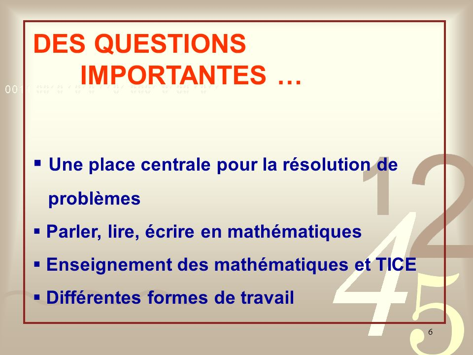 DES QUESTIONS IMPORTANTES …