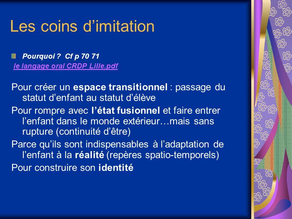 Les coins d'imitation Pourquoi Cf p 70 71. le langage oral CRDP Lille.pdf.
