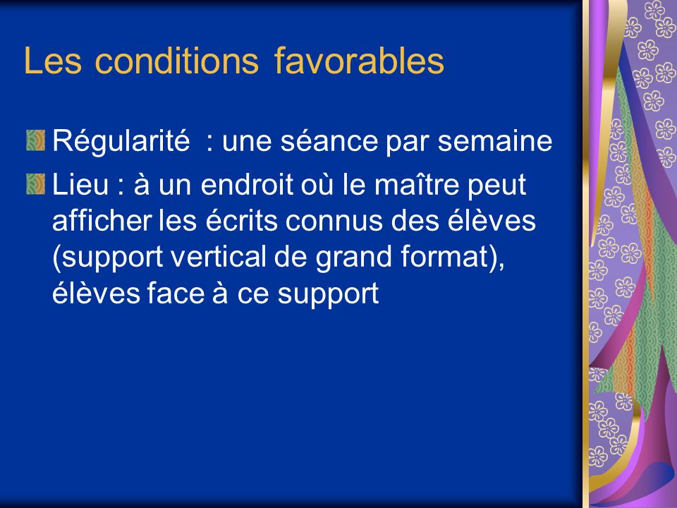 Les conditions favorables