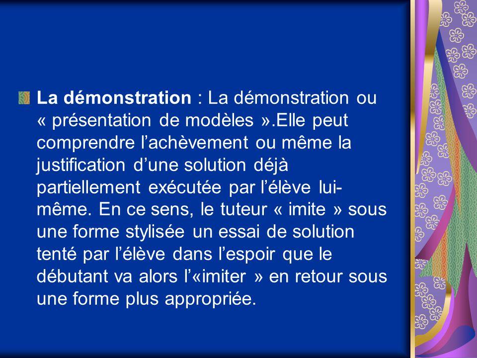 La démonstration : La démonstration ou « présentation de modèles »