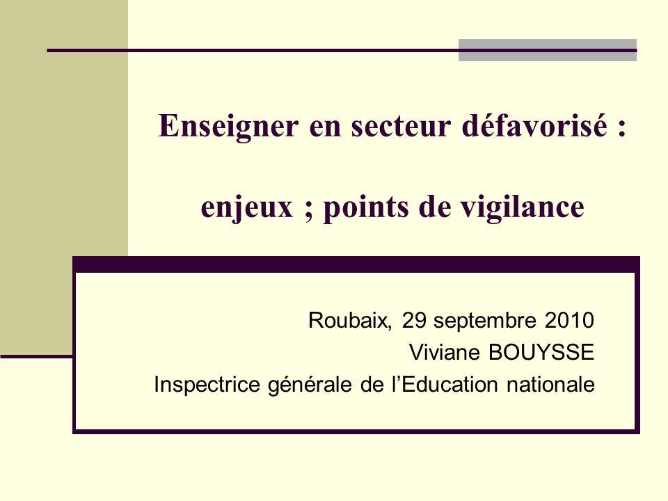 Enseigner en secteur défavorisé : enjeux ; points de vigilance