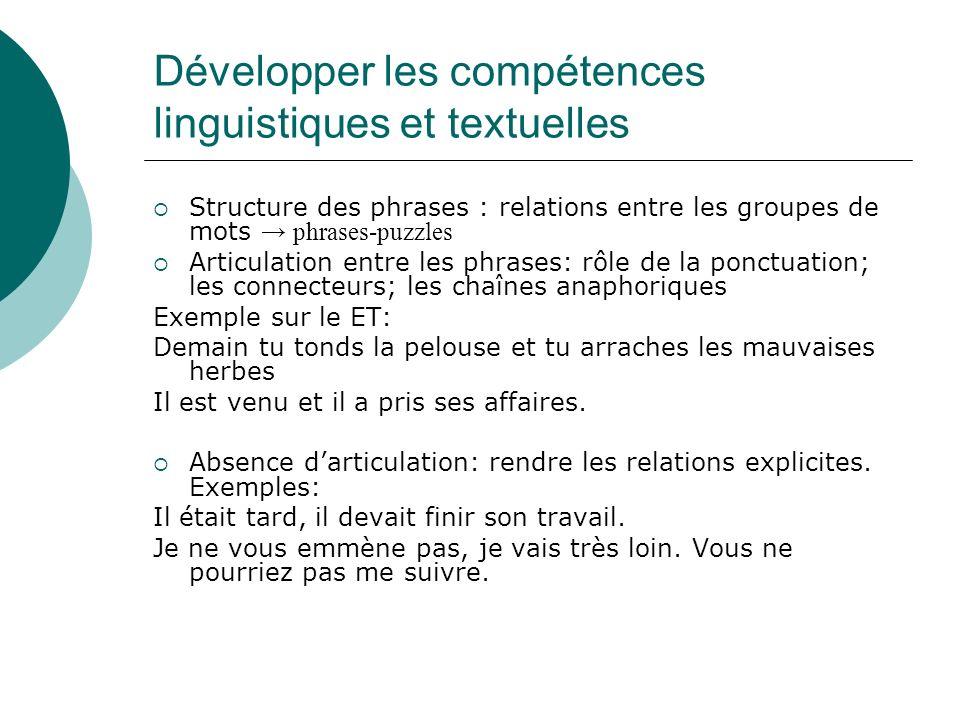 Développer les compétences linguistiques et textuelles