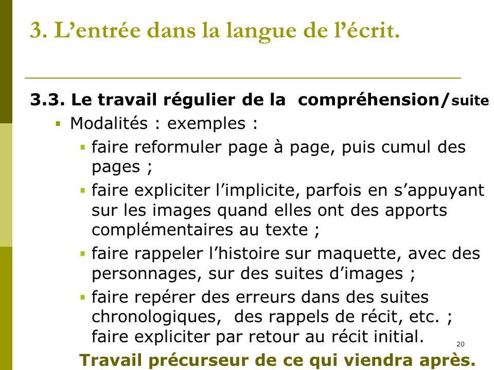 3. L'entrée dans la langue de l'écrit.