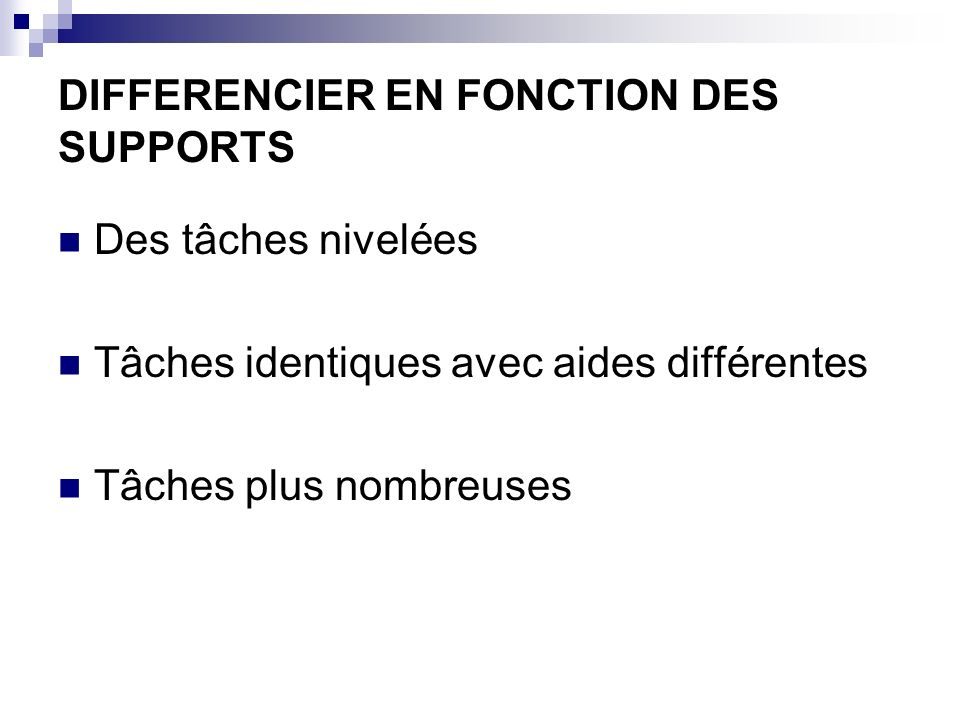 DIFFERENCIER EN FONCTION DES SUPPORTS