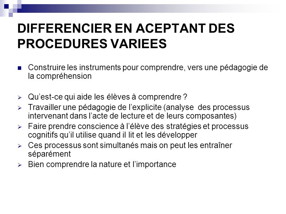 DIFFERENCIER EN ACEPTANT DES PROCEDURES VARIEES