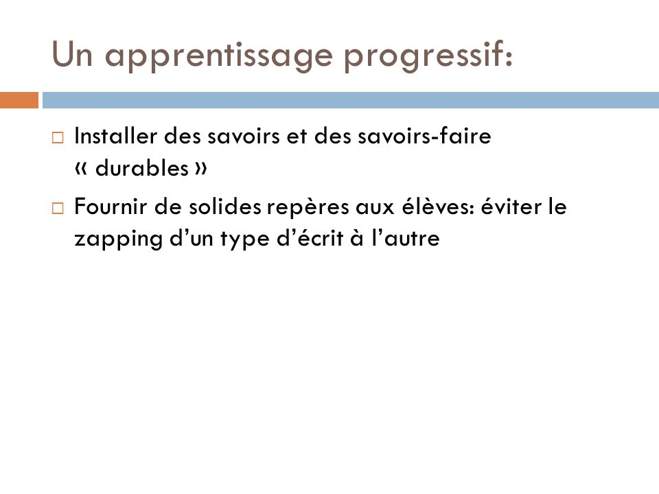 Un apprentissage progressif: