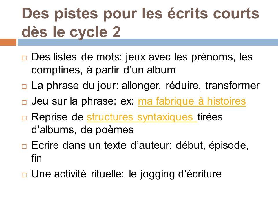 Des pistes pour les écrits courts dès le cycle 2