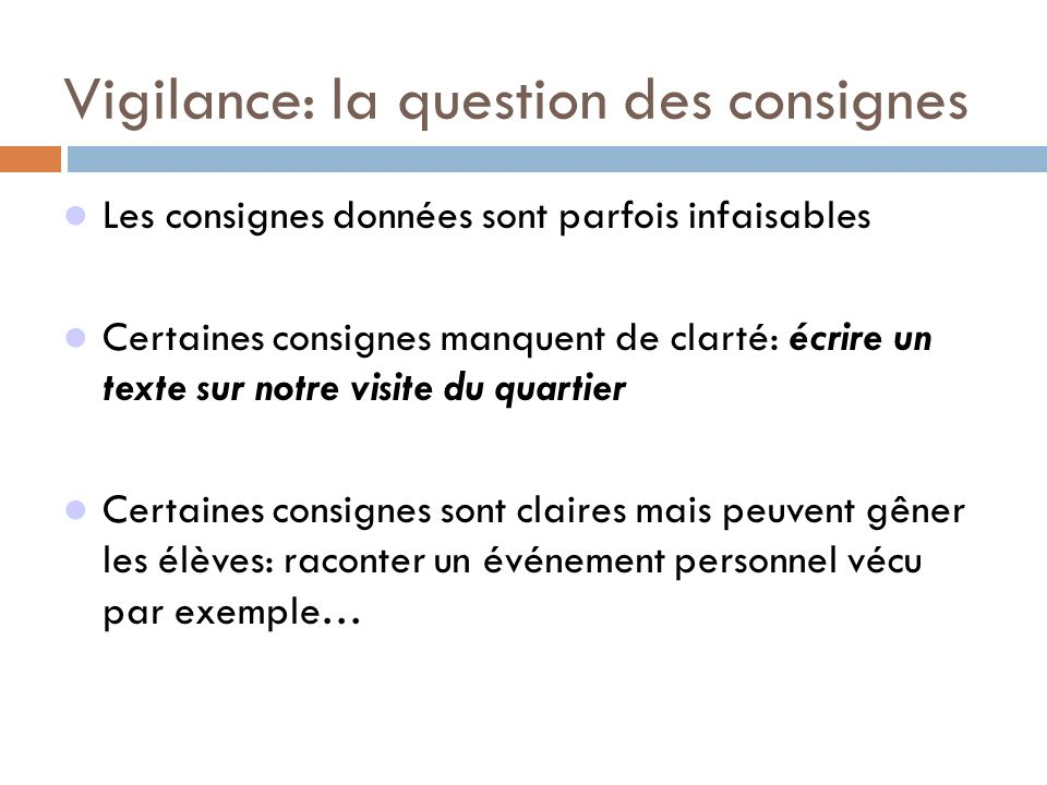 Vigilance: la question des consignes