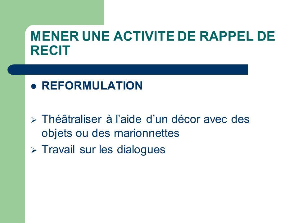 MENER UNE ACTIVITE DE RAPPEL DE RECIT