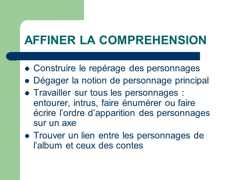 AFFINER LA COMPREHENSION